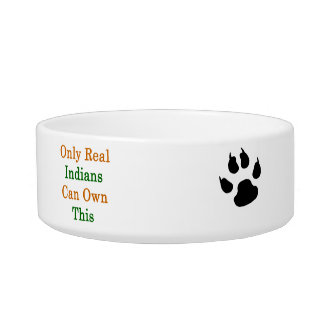 Only Real Indians Can Own This Cat Bowl