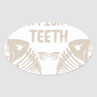 Only Real Men Go For Fish With Teeth Oval Sticker