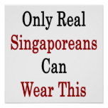Only Real Singaporeans Can Wear This Posters