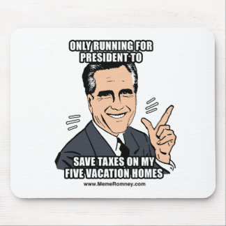 ONLY RUNNING FOR PRESIDENT TO SAVE TAXES MOUSE PAD