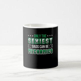 Only Sexiest Dads Can Be Mechanics Shirt Coffee Mug