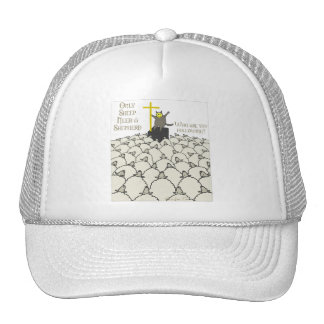 Only Sheep Need A Shepherd Mesh Hat