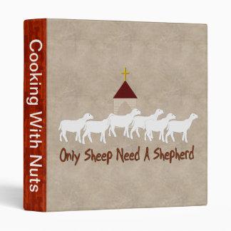 Only Sheep Need Shepherd Binder