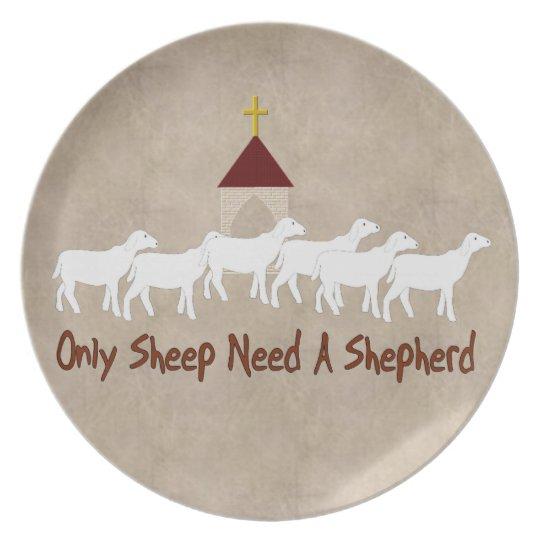 Only Sheep Need Shepherd Dinner Plate