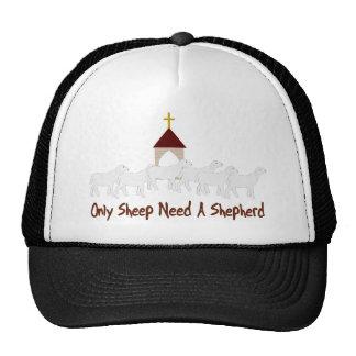 Only Sheep Need Shepherd Hat