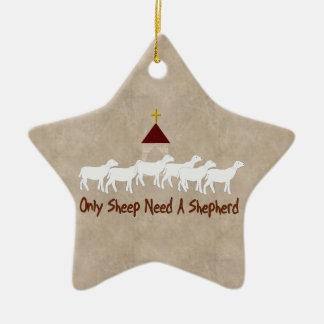 Only Sheep Need Shepherd Christmas Ornament