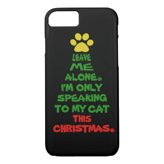 Only Speaking To My Cat This Christmas iPhone 8/7 Case