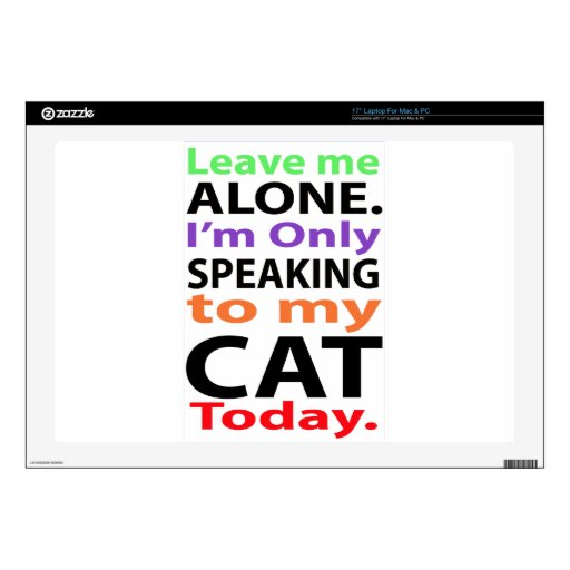 Only Speaking To My Cat Today #2 Laptop Decals
