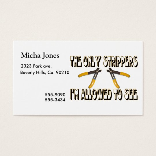 Only Strippers I'm Allowed To See Business Card