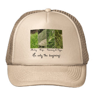 Only the Beginning Hat