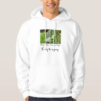 Only the Beginning Hooded Sweatshirt