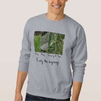 Only the Beginning Sweatshirt
