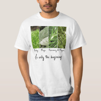 Only the Beginning Value Tee