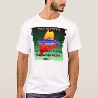 Only The Best Fishing. T-Shirt
