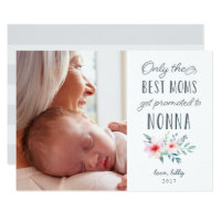 Only the Best Moms Get Promoted to Nonna Photo Card