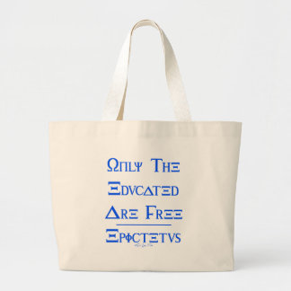 Only the Educated are Free Tote Bags