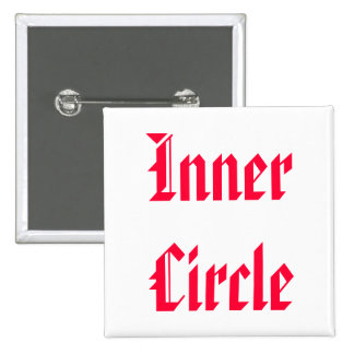 Only The FAMILY are Inner Circle Button