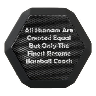 Only The Finest Become Baseball Coach Black Bluetooth Speaker