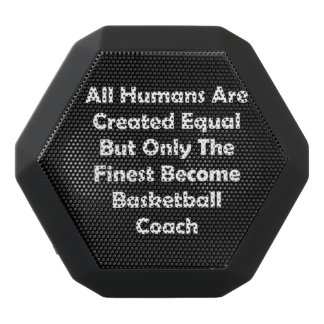 Only The Finest Become Basketball Coach Black Bluetooth Speaker