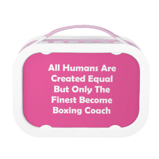 Only The Finest Become Boxing Coach Lunch Box