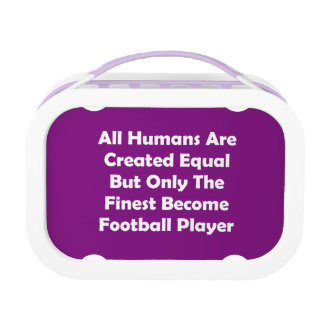 Only The Finest Become Football Player Lunch Box