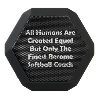 Only The Finest Become Softball Coach Black Bluetooth Speaker