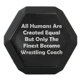 Only The Finest Become Wrestling Coach Black Bluetooth Speaker