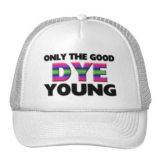 Only The Good Dye Young Mesh Hat