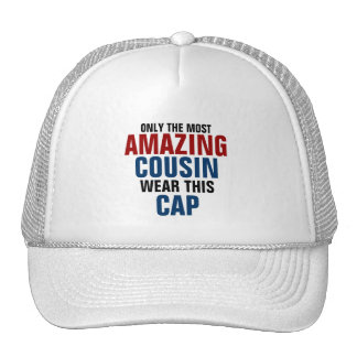 Only the most amazing cousin wear this cap trucker hat