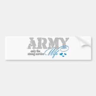 Only the strong survive Army Bumper Sticker