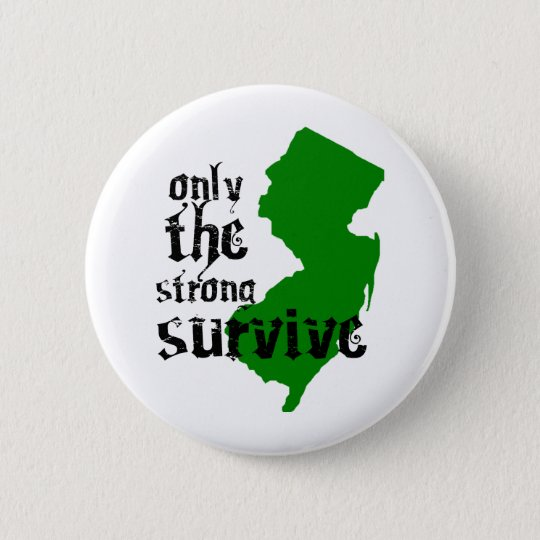 Only The Strong Survive Button