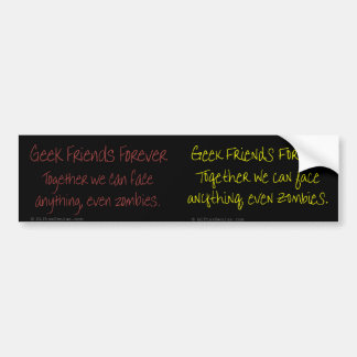 Only true friends can handle zombies car bumper sticker