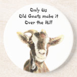 Only Us Old Goats make it Over the Hill Birthday Drink Coasters