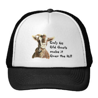 Only Us Old Goats make it Over the Hill Birthday Mesh Hats