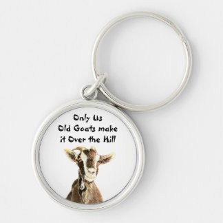 Only Us Old Goats make it Over the Hill Birthday Keychain