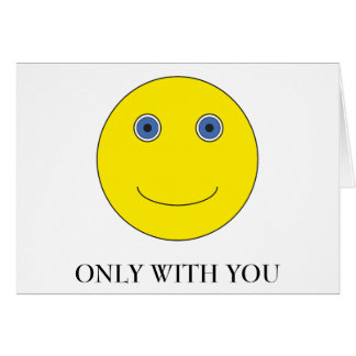 Only with you card