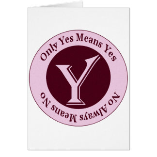 Only Yes Means Yes No Always Means No Awareness Card