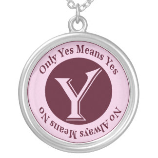 Only Yes Means Yes No Always Means No Awareness Round Pendant Necklace