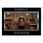 Only You Hold The Key...That Will Unlock My Love Greeting Card