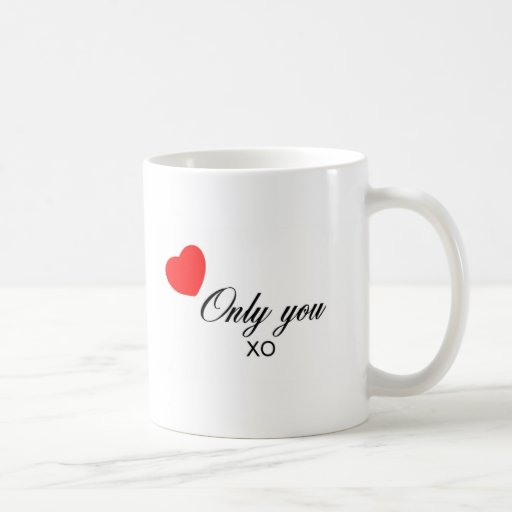 Only You Products Mug