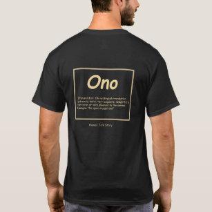 Ono Hawaiian pidgin english T shirt