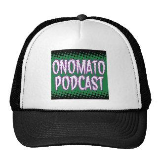 OnomatoPodcast Store Trucker Hat