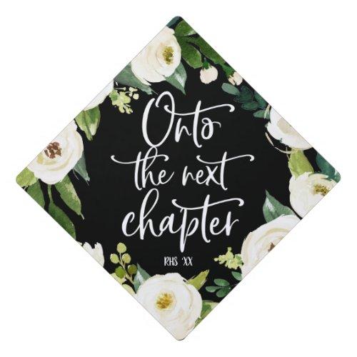 Onto the next chapter  Floral Graduation Cap