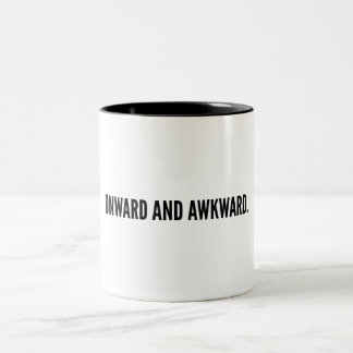 Onward and awkward Two-Tone coffee mug