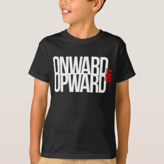 Onward And Upward T-Shirt