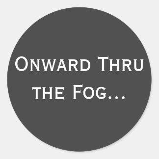 Onward Thru the Fog... Round Stickers