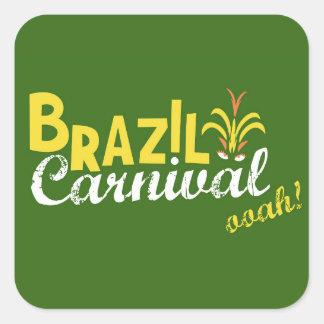 ¡Ooah del carnaval del Brasil! Pegatina Cuadrada