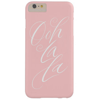 Ooh La La - Girly Feminine Lettering Pale Pink Barely There iPhone 6 Plus Case