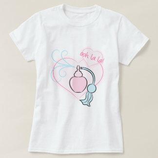 Ooh La La! Perfume T-Shirt