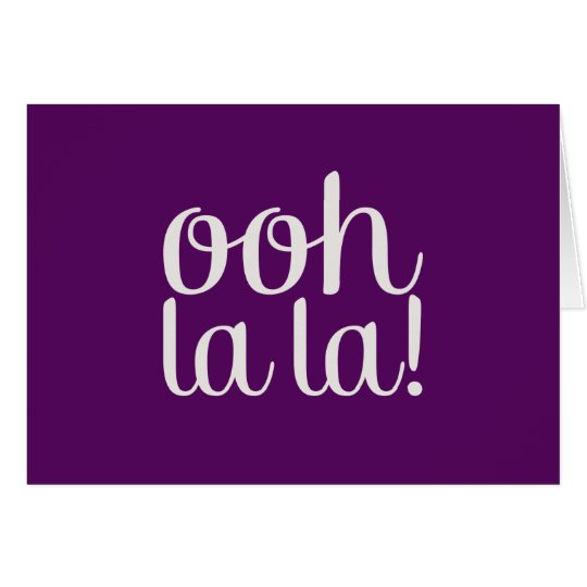Ooh La La Purple Card
